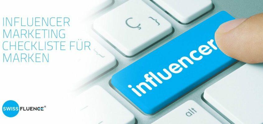 Influencer Marketing Checklit für Marken